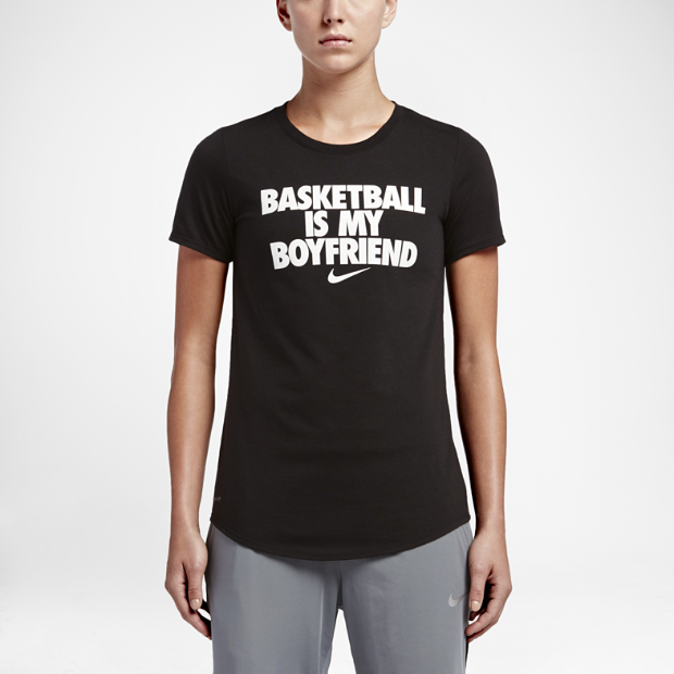 "The Nike ""Basketball Is My Boyfriend"" Women's T-Shirt."